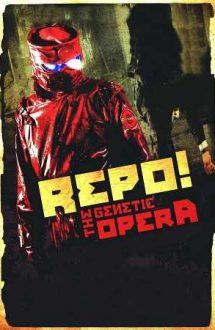 Repo! The Genetic Opera – Repo! Opera genetică (2008)