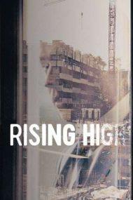 Rising High – Înălțimi amețitoare (2020)