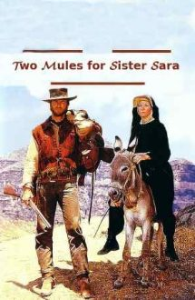 Two Mules for Sister Sara – Doi catâri pentru sora Sara (1970)