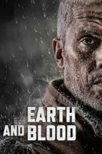 Earth and Blood – Pământ și sânge (2020)