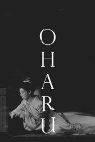 The Life of Oharu – Viața curtezanei O'Haru (1952)