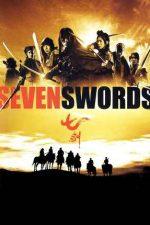 Seven Swords – Șapte săbii (2005)