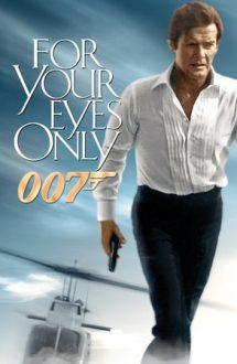 For Your Eyes Only – Doar pentru ochii tăi (1981)