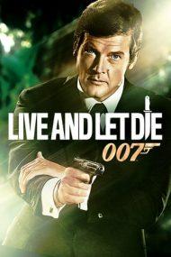 Live and Let Die – Pe cine nu lași să moară (1973)