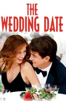 The Wedding Date – Ceva de împrumut (2005)