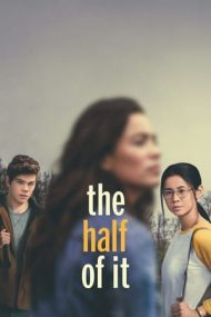 The Half of It – Nici n-ai idee (2020)