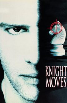 Knight Moves – Șah mat (1992)