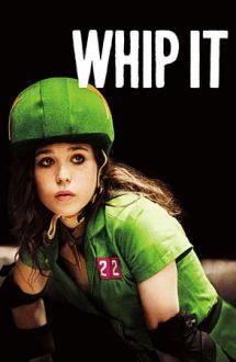 Whip It – Dă-i bătaie! (2009)