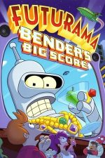 Futurama: Bender's Big Score (2007)