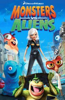 Monsters vs. Aliens – Monștri contra extratereștri (2009)