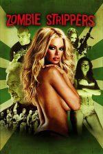 Zombie Strippers – Dansatoarele zombie (2008)