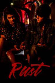 Rust – Rugină (2018)