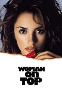Woman on Top – Femeia mereu deasupra (2000)