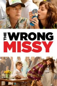 The Wrong Missy – Cealaltă Missy (2020)