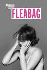 National Theatre Live: Fleabag (2019)