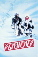 Spies Like Us – Spioni ca noi (1985)