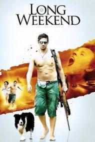 Long Weekend – Furia naturii (2008)