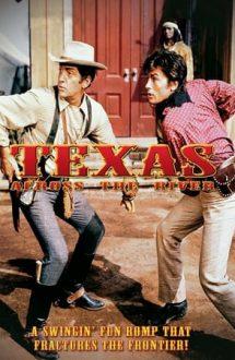 Texas Across the River – Texas dincolo de râu (1966)