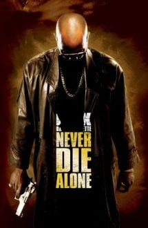 Never Die Alone – Răzbunare și iertare (2004)