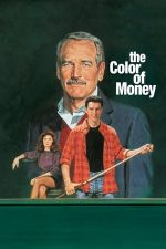 The Color of Money – Culoarea banilor (1986)