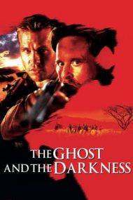 The Ghost and the Darkness – Umbra și întunericul (1996)