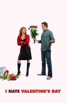 I Hate Valentine's Day – Urăsc Ziua Îndrăgostiților (2009)