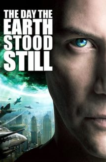The Day the Earth Stood Still – Ziua în care s-a oprit Pământul (2008)
