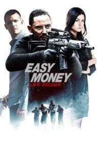 Easy Money 3: Life Deluxe (2013)