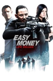 Easy Money 3: Life Deluxe (2013)