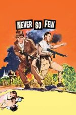 Never So Few – Compania Burma (1959)
