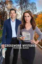 Crossword Mysteries: Proposing Murder – Misterele rebusului: logodna suprimată (2019)