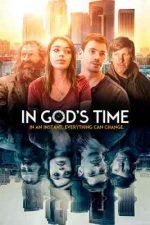 In God's Time (2017)