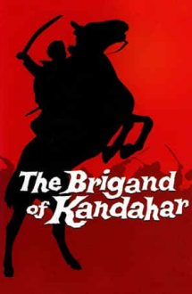 The Brigand of Kandahar (1965)