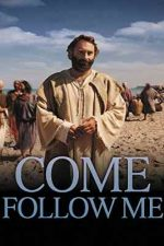 Come Follow Me (2013)