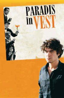 Eden Is West – Paradis în Vest (2009)