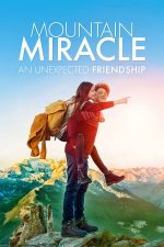 Mountain Miracle – Miracolul de pe munte (2017)