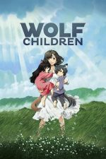 Wolf Children – Copiii lupului (2012)