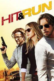 Hit and Run – Lovește și fugi (2012)