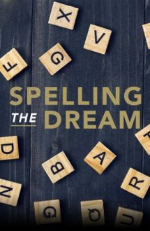 Spelling the Dream – Albinuța ortografică: Marele campionat (2020)