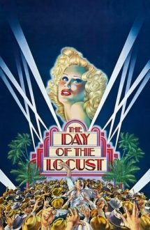 The Day of the Locust – Vechiul Hollywood (1975)