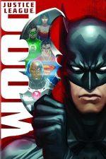 Justice League: Doom – Liga dreptății: Apocalipsa (2012)