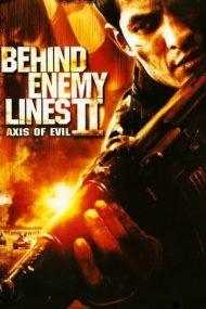 Behind Enemy Lines II: Axis of Evil – În spatele liniilor inamice 2 (2006)