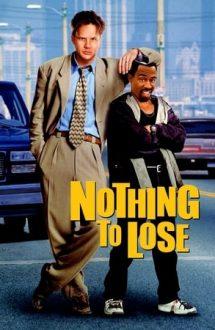 Nothing to Lose – Ce-am avut și ce-am pierdut (1997)