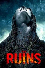 The Ruins – Ruinele (2008)
