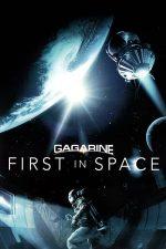 Gagarin: First in Space – Gagarin: Primul în cosmos (2013)