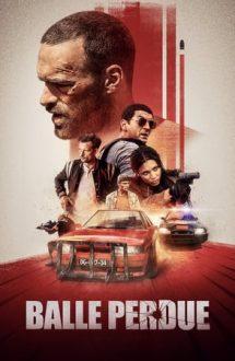 Lost Bullet – Glonțul pierdut (2020)