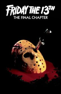 Friday the 13th: The Final Chapter – Vineri 13: Capitolul final (1984)