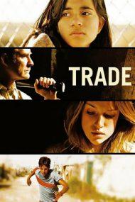 Trade – Preţul inocenţei (2007)