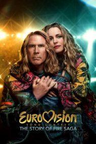 Eurovision Song Contest: The Story of Fire Saga – Concursul Muzical Eurovision: Povestea trupei Fire Saga (2020)