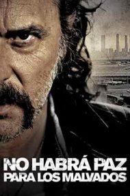 No Rest for the Wicked – Ticăloșii nu au liniște (2011)